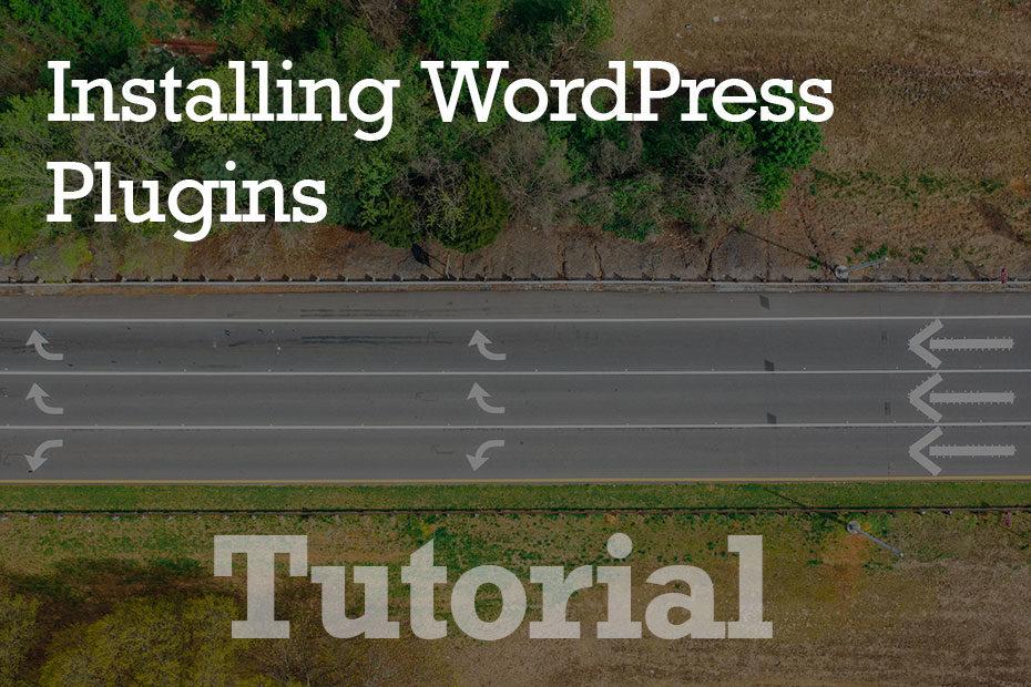 tutorial plugins - How To Install WordPress Plugins - Step by Step