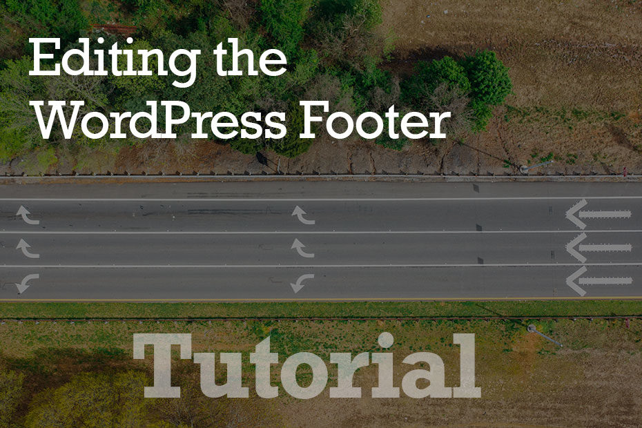 tutorial footer - How To Edit The WordPress Footer