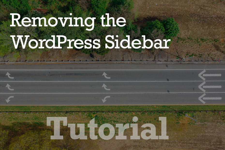 tutorial sidebar - How To Remove The WordPress Sidebar